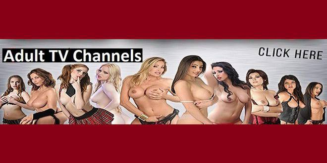 Sex TV Channels | Live Adult TV Channels 18+